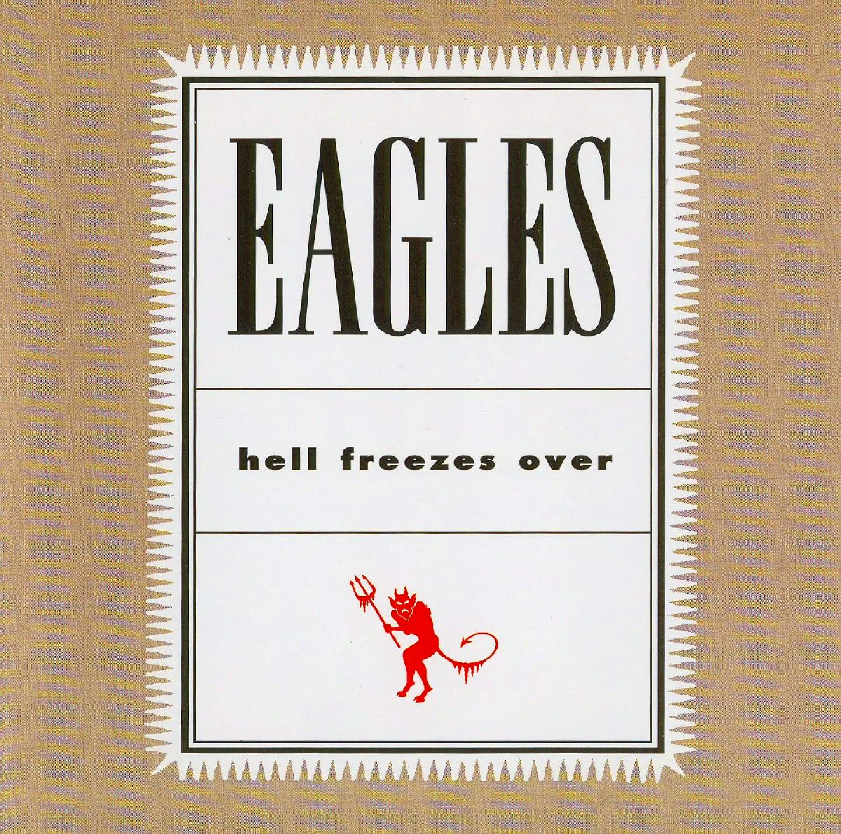 The Eagles, альбом «Hell Freezes Over»