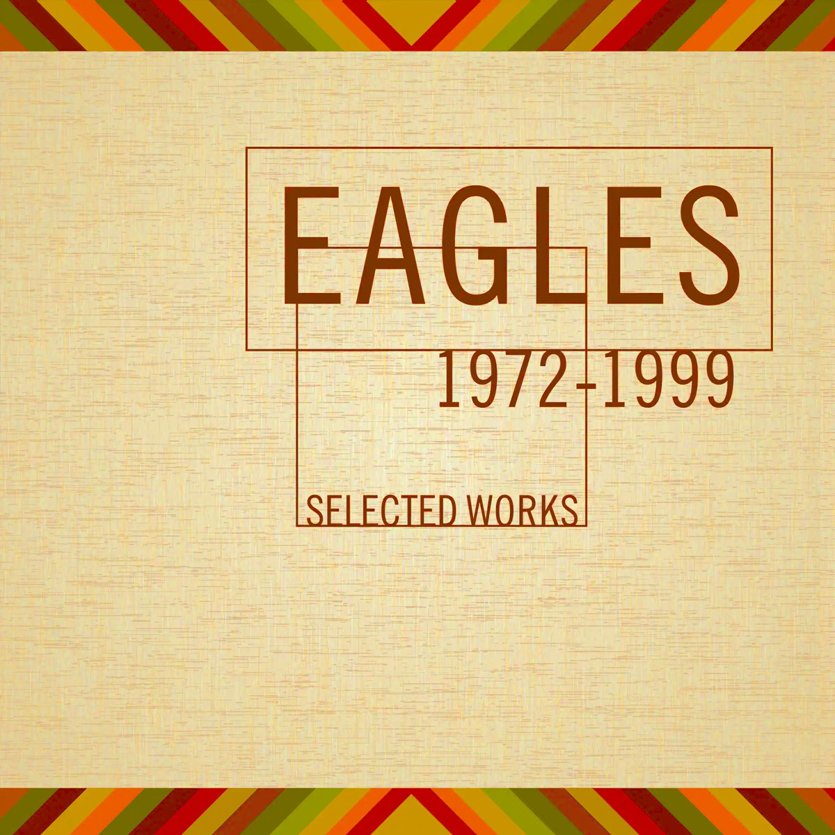 The Eagles, альбом «Selected Works»